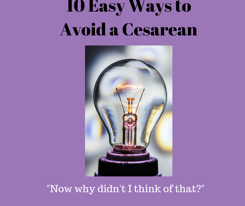 10 Easy Ways to Avoid a Cesarean