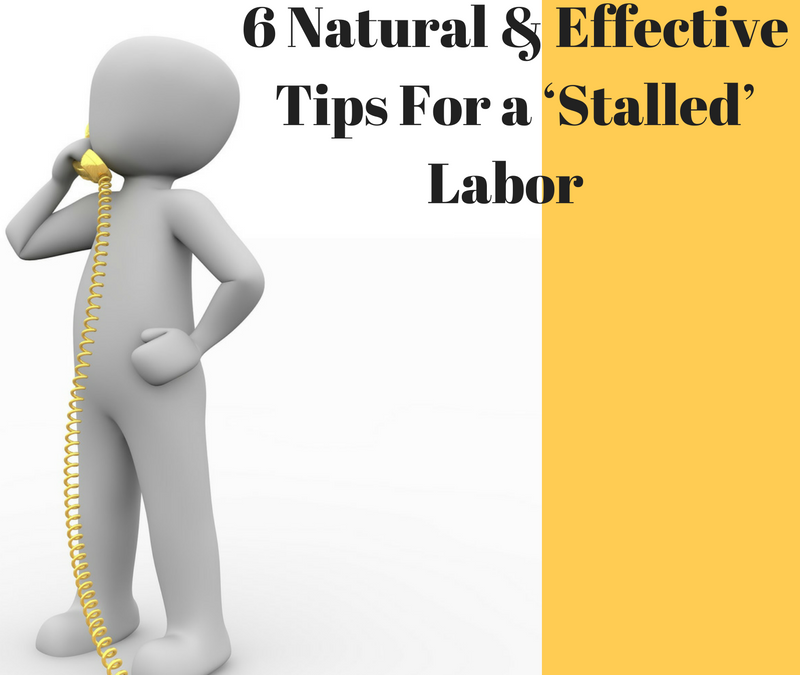 6 Natural & Effective Tips For a 'Stalled' Labor