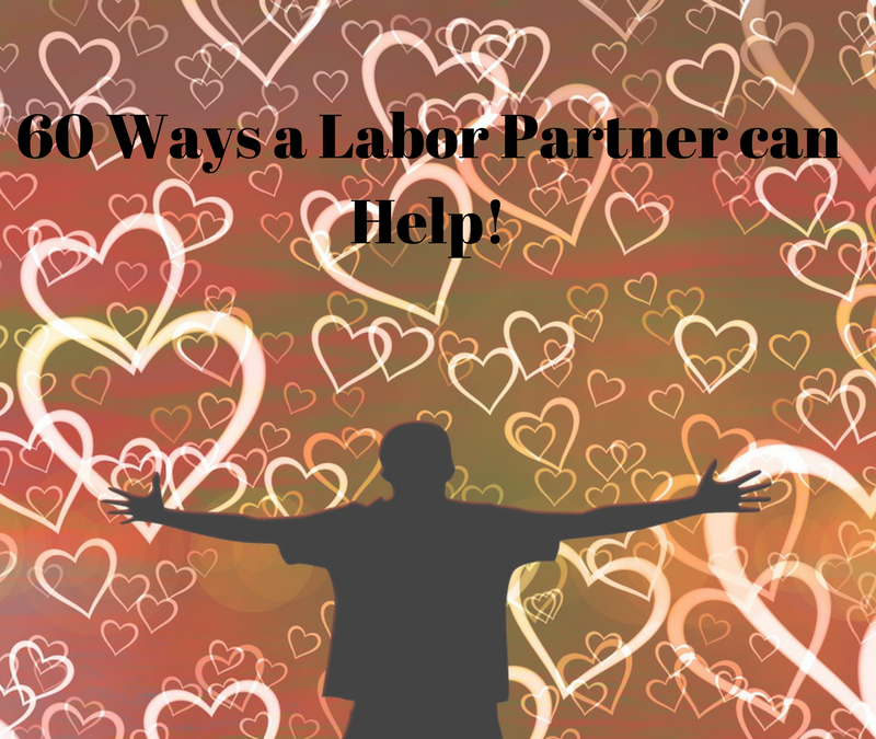 60 WAYS A LABOR PARTNER CAN HELP