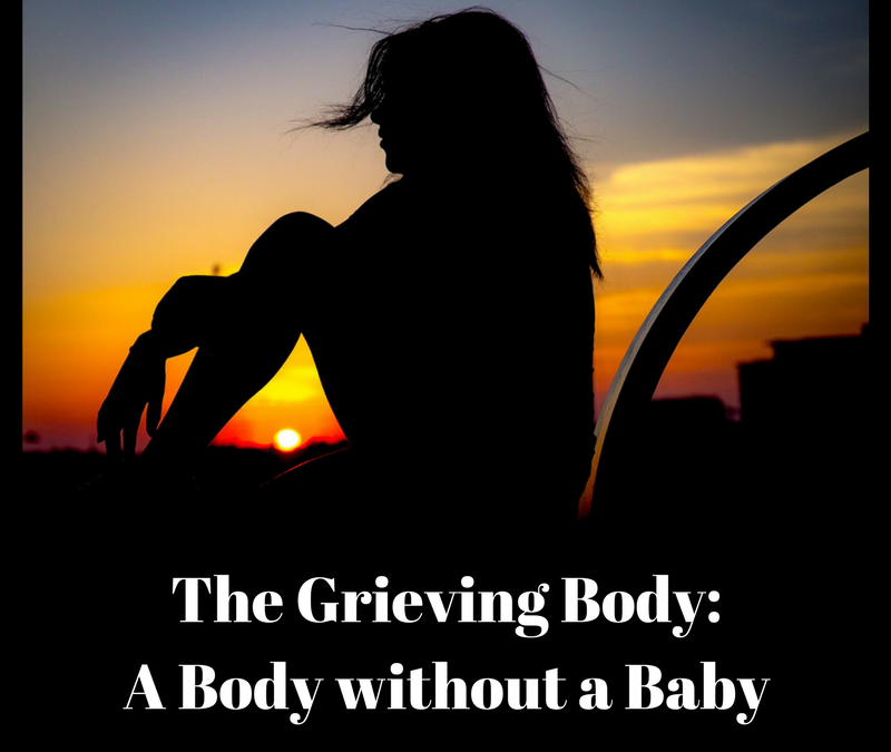 The Grieving Body: a Body Without a Baby